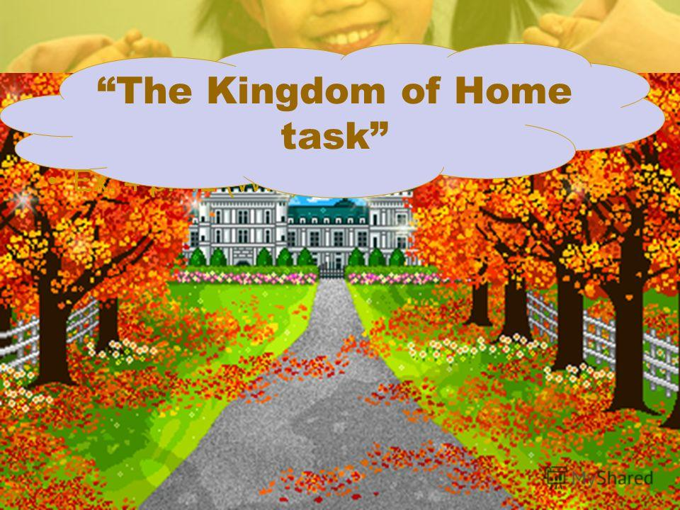 Ex. 4 p. 42 (W.b) The Kingdom of Home task