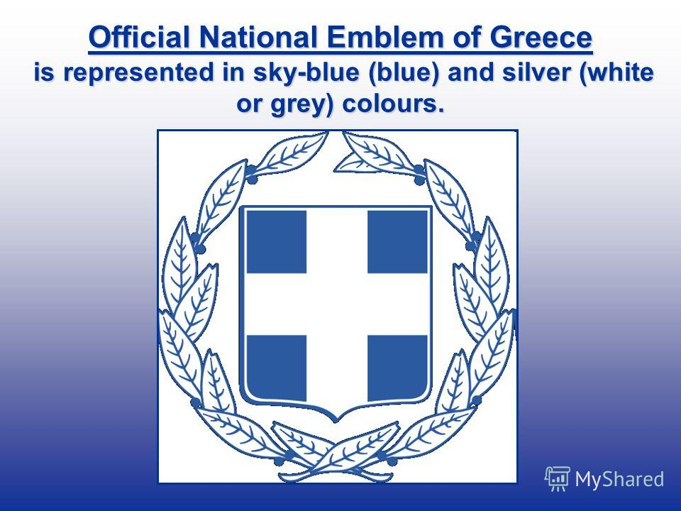 Official National Emblem of Greece is represented in sky-blue (blue) and silver (white or grey) colours.