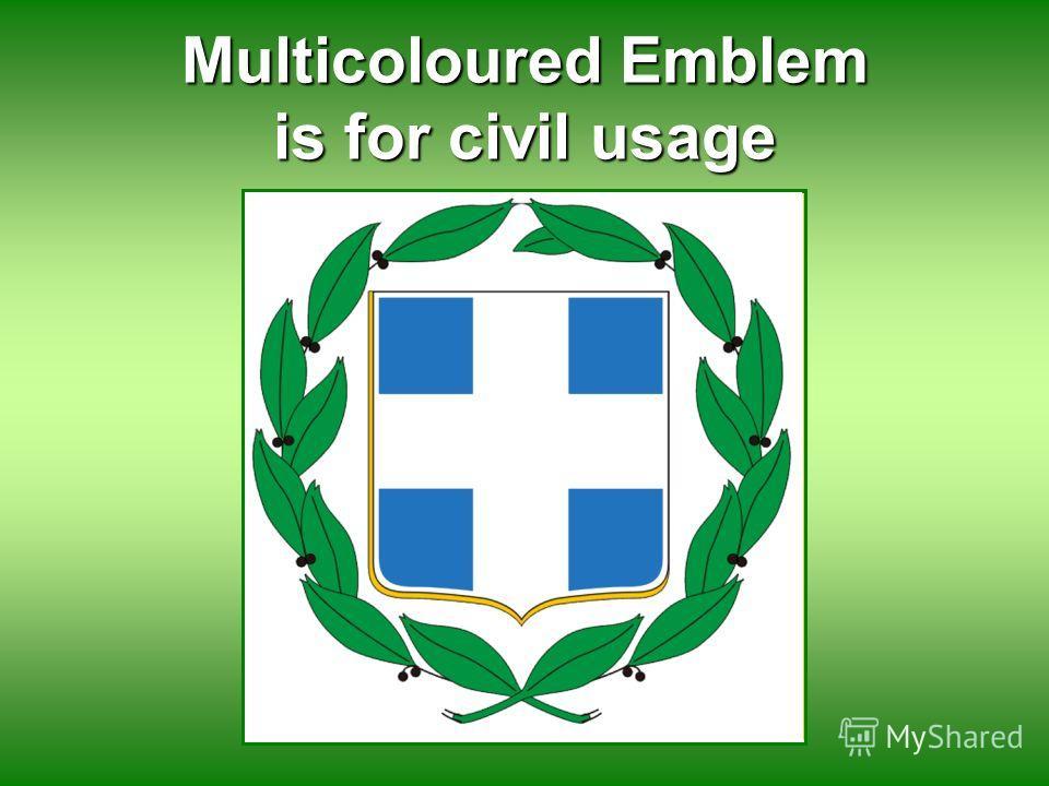 Multicoloured Emblem is for civil usage