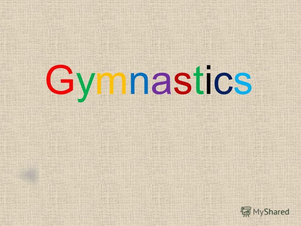 GymnasticsGymnastics