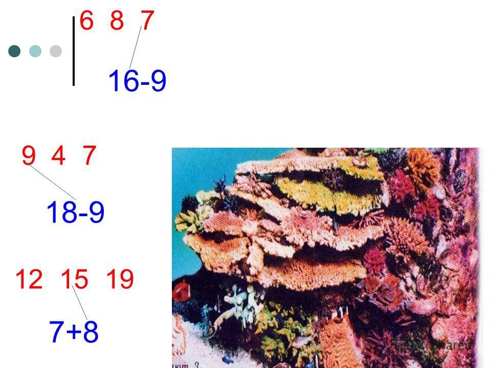 7+8 12 15 19 18-9 9 4 7 16-9 6 8 7