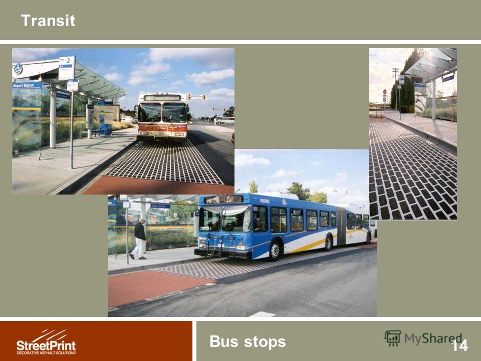 14 Transit Bus stops