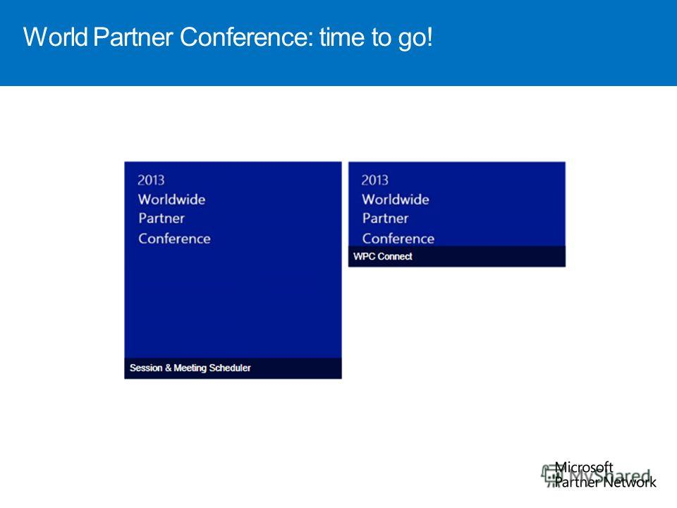 World Partner Conference: time to go!