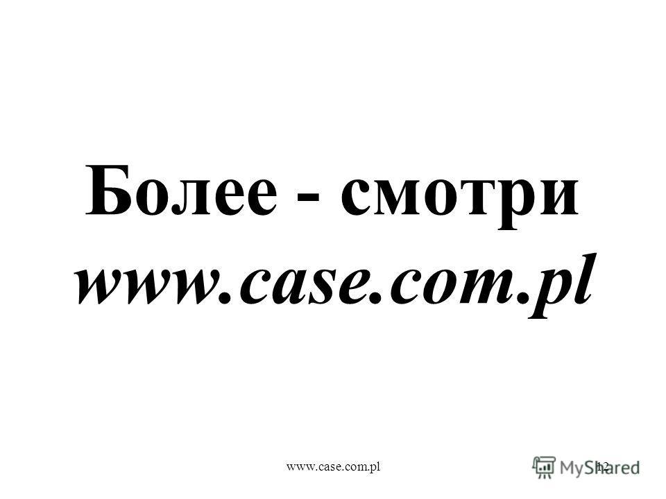 www.case.com.pl12 Более - смотри www.case.com.pl