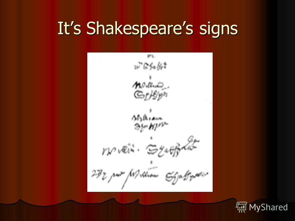 Its Shakespeares signs