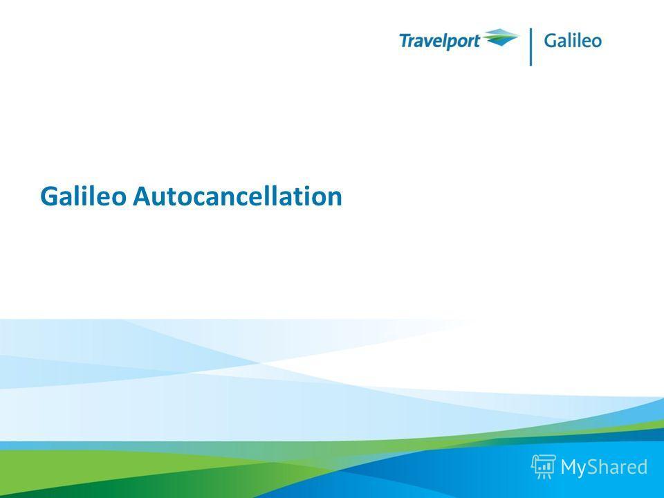 Galileo Autocancellation