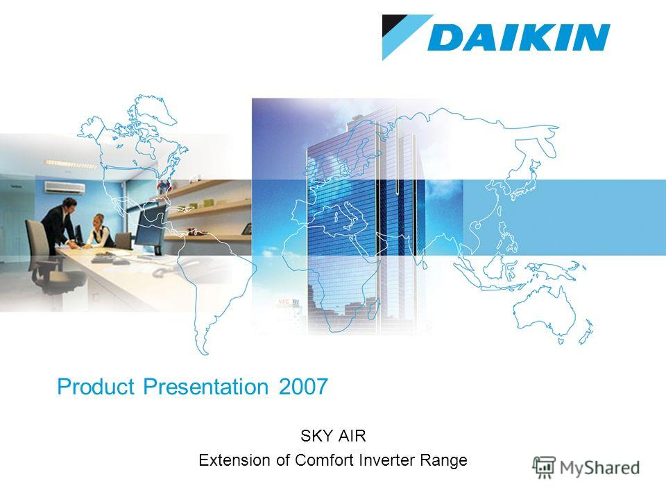 Product Presentation 2007 SKY AIR Extension of Comfort Inverter Range