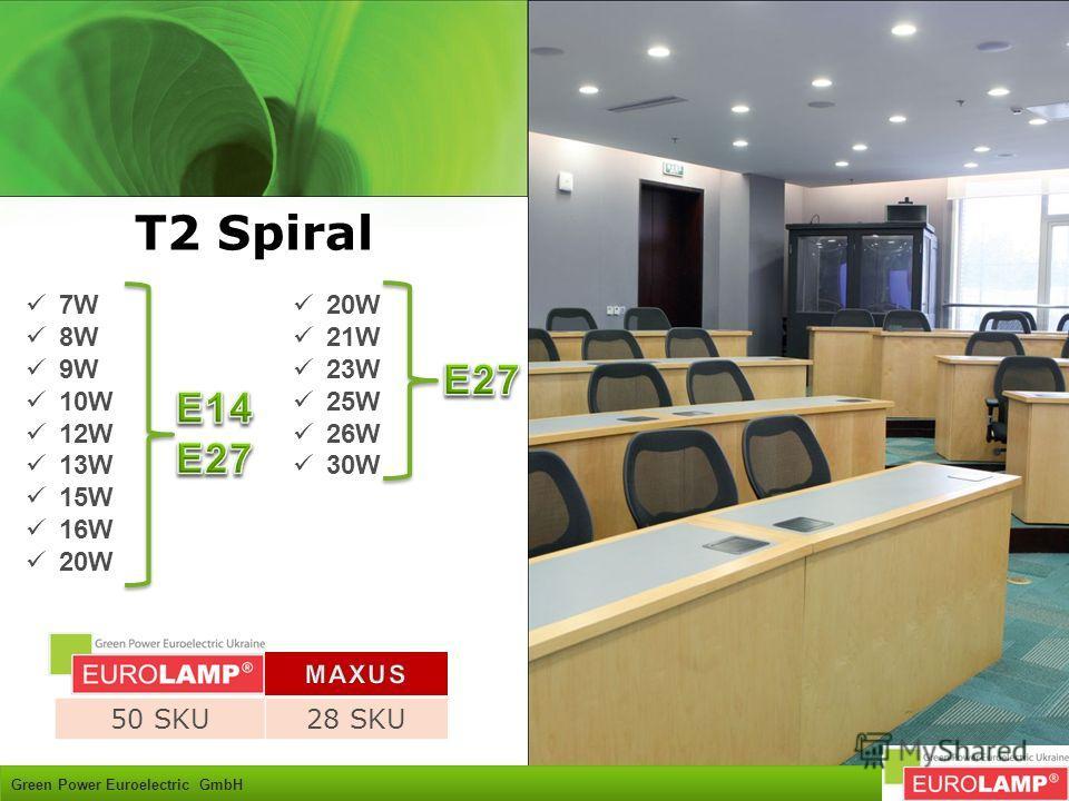 T2 Spiral Green Power Euroelectric GmbH 7W 8W 9W 10W 12W 13W 15W 16W 20W 50 SKU28 SKU 20W 21W 23W 25W 26W 30W