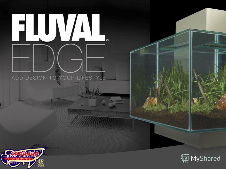 FLUVAL EDGE