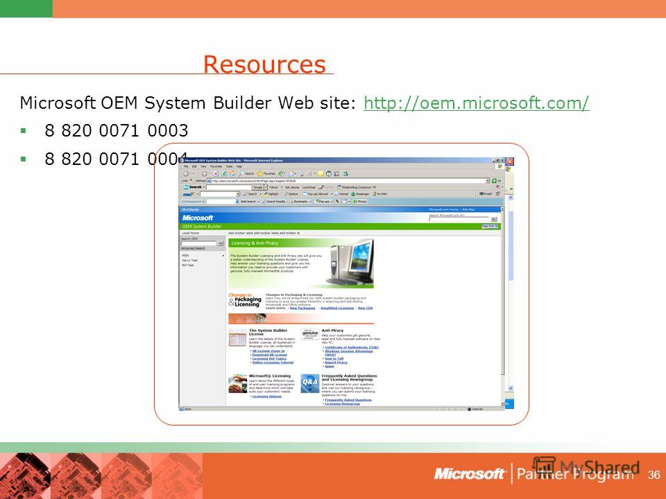 36 Resources Microsoft OEM System Builder Web site: http://oem.microsoft.com/http://oem.microsoft.com/ 8 820 0071 0003 8 820 0071 0004