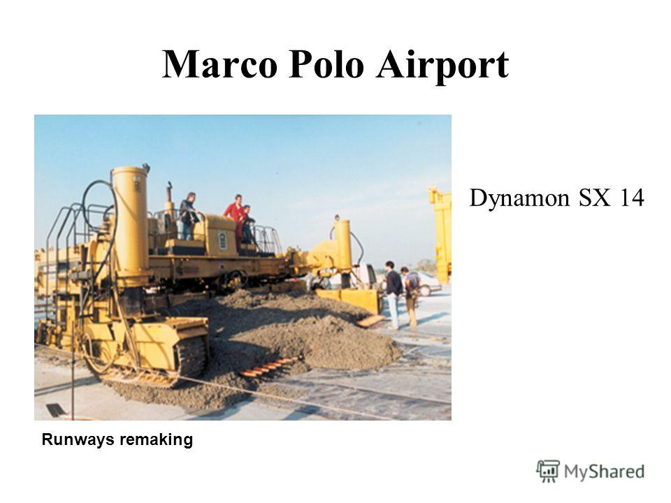 Marco Polo Airport Runways remaking Dynamon SX 14