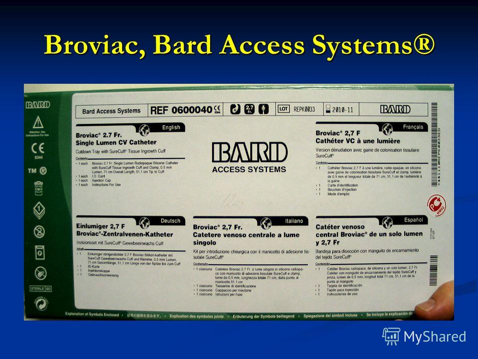 Broviac, Bard Access Systems®