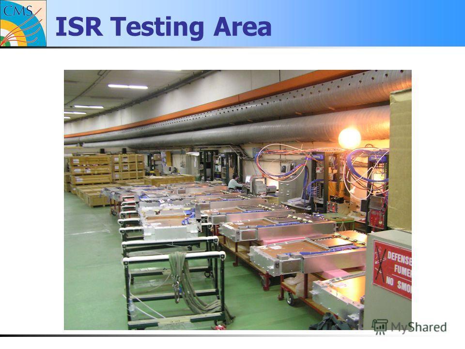 ISR Testing Area