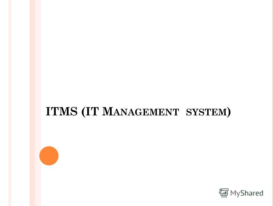 ITMS (IT M ANAGEMENT SYSTEM )
