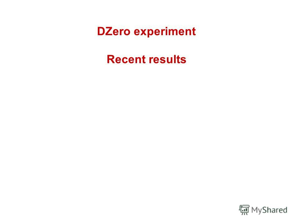 DZero experiment Recent results