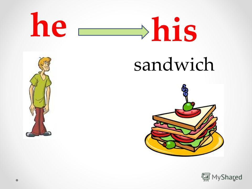 he his sandwich