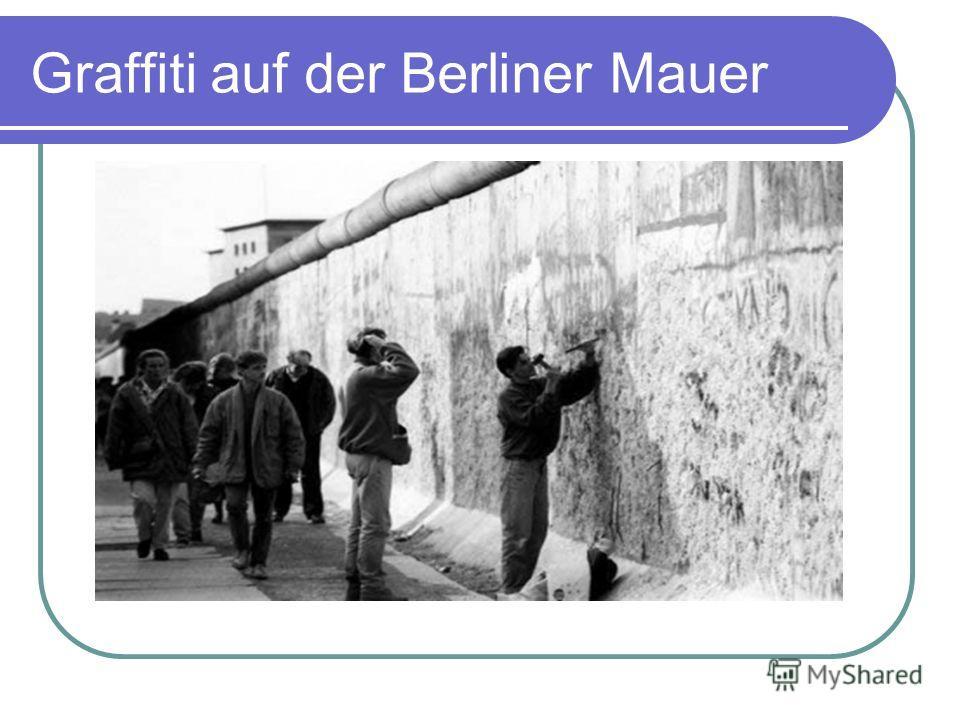 Graffiti auf der Berliner Mauer