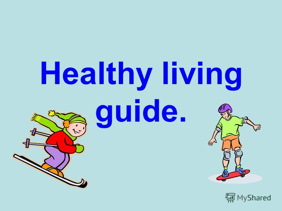 Healthy living guide.