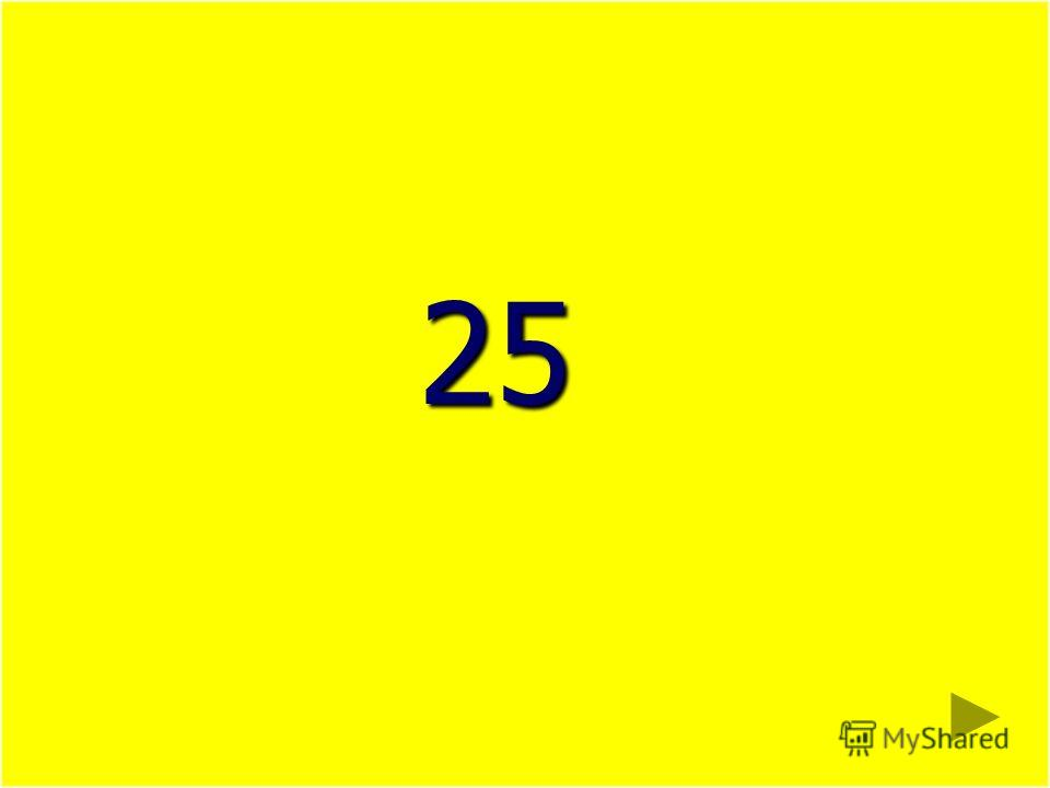 25 25