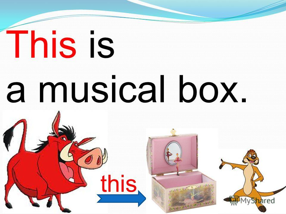 This is a musical box. this