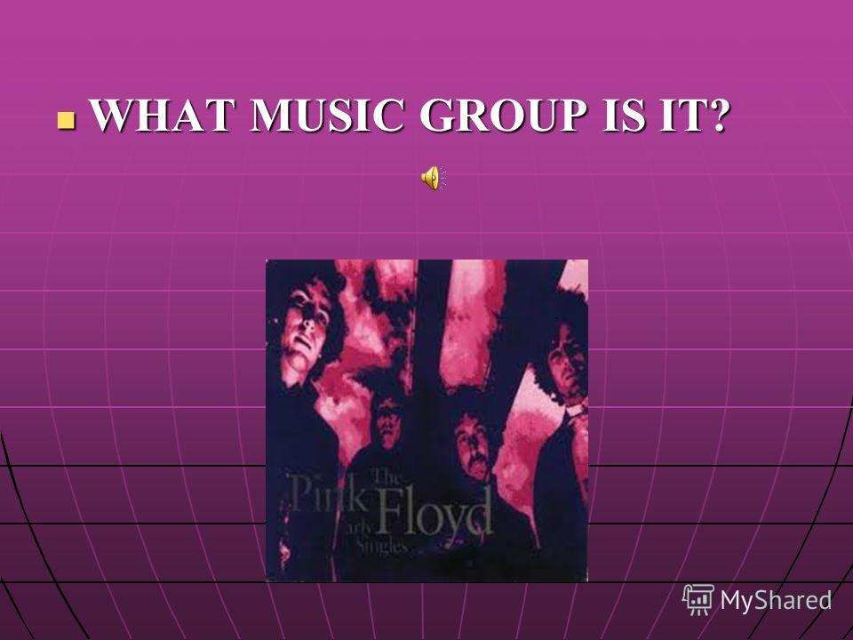 WHAT MUSIC GROUP IS IT?