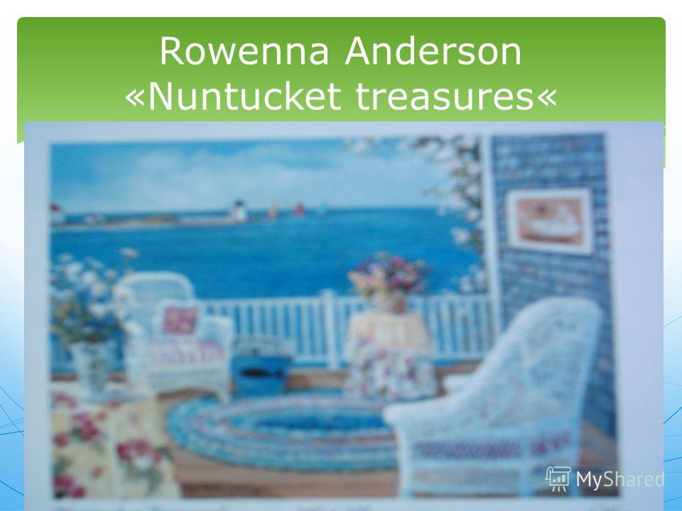 Rowenna Anderson «Nuntucket treasures«