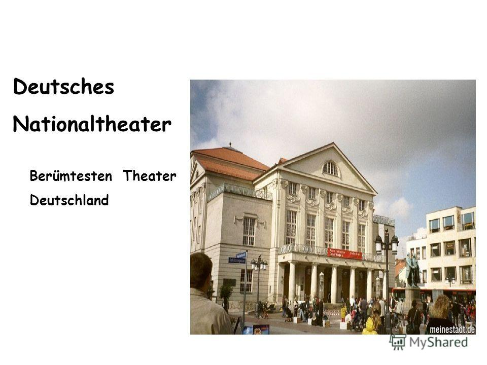 Deutsches Nationaltheater Berümtesten Theater Deutschland