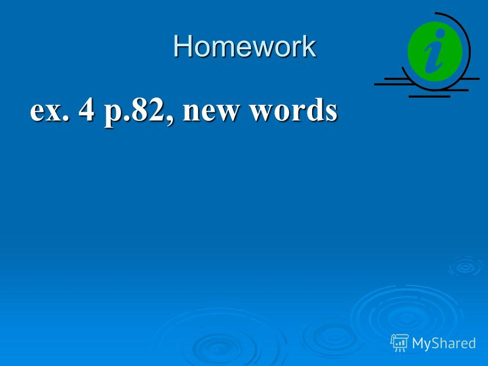Homework ex. 4 p.82, new words