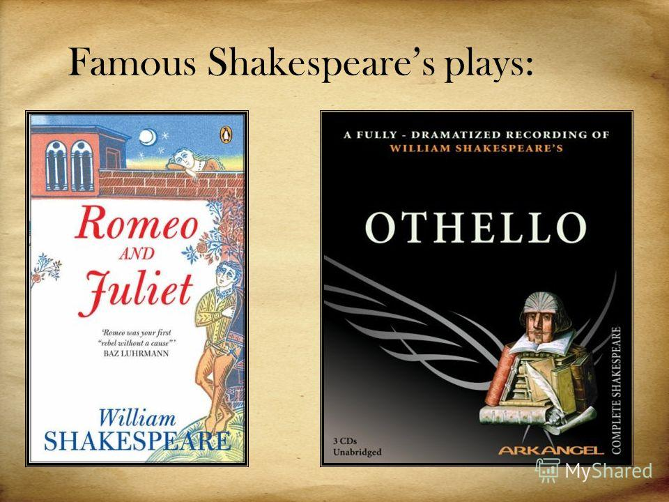 Famous Shakespeares plays:
