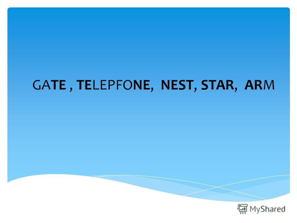 GATE, TELEPFONE, NEST, STAR, ARM