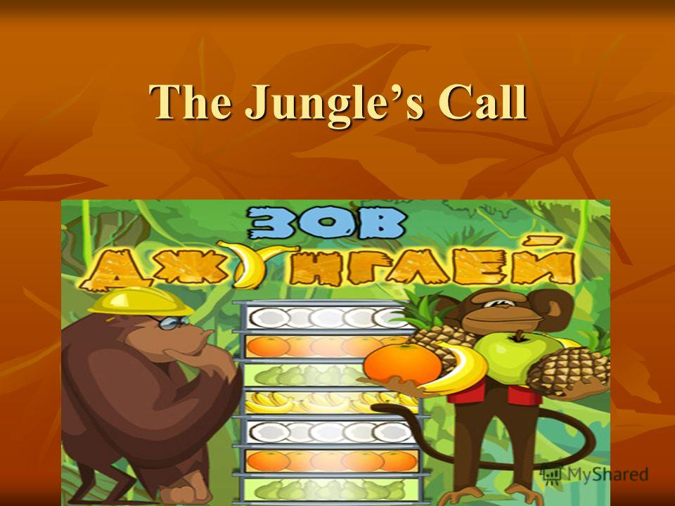 The Jungles Call
