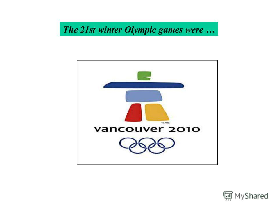 The 21st winter Olympic games were …