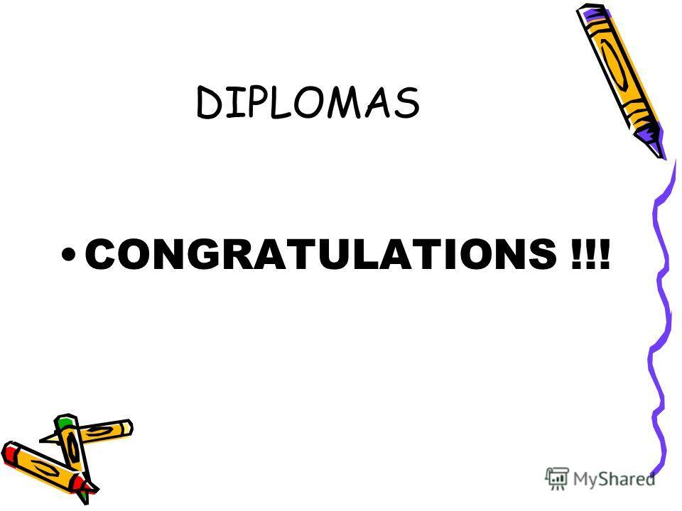 DIPLOMAS CONGRATULATIONS !!!