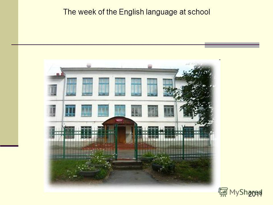The week of the English language at school 2011