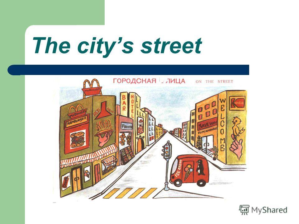 The citys street