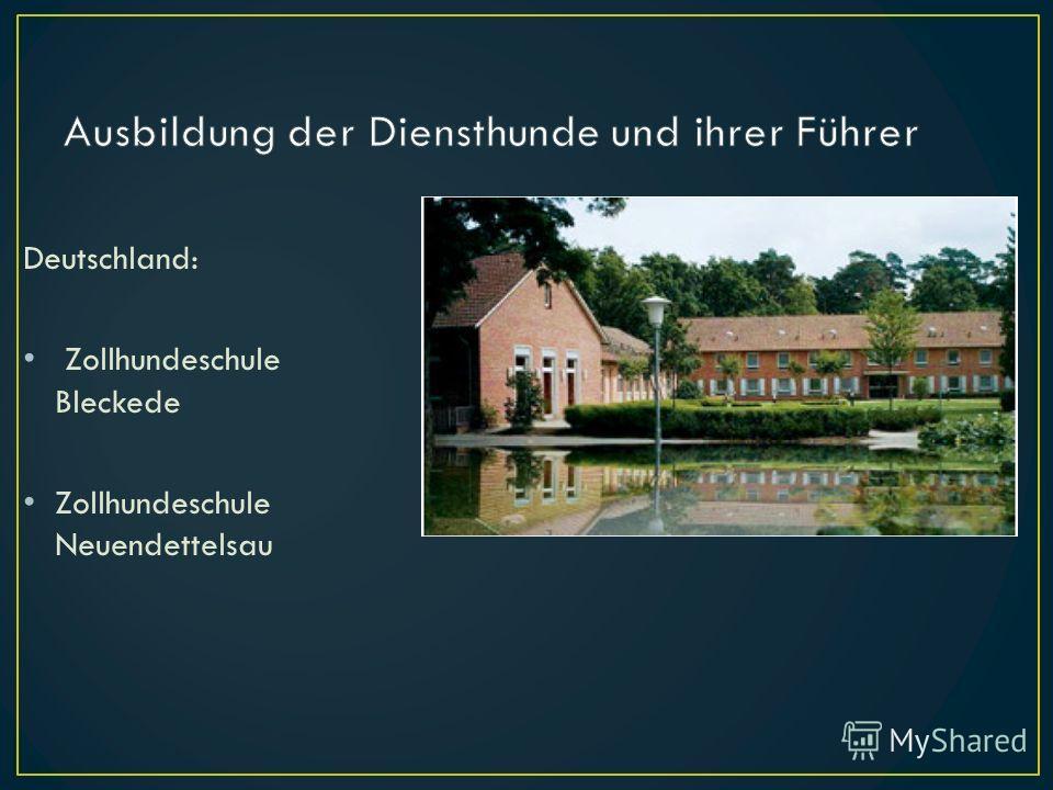 Deutschland: Zollhundeschule Bleckede Zollhundeschule Neuendettelsau