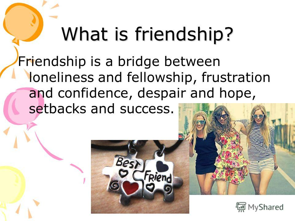 an essay on friendship day Free essays from bartleby | b thomas first-year symposium 12 november, 2012 cicero aristotle once said, friendship is a single soul dwelling in generally, by the next day we are back to getting along mike, ashley, and my cousin kadie are more or less my adopted siblings mike and i have.