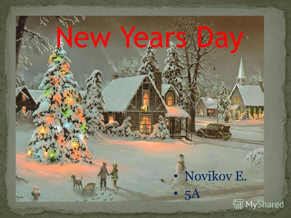 New Years Day Novikov E. 5A