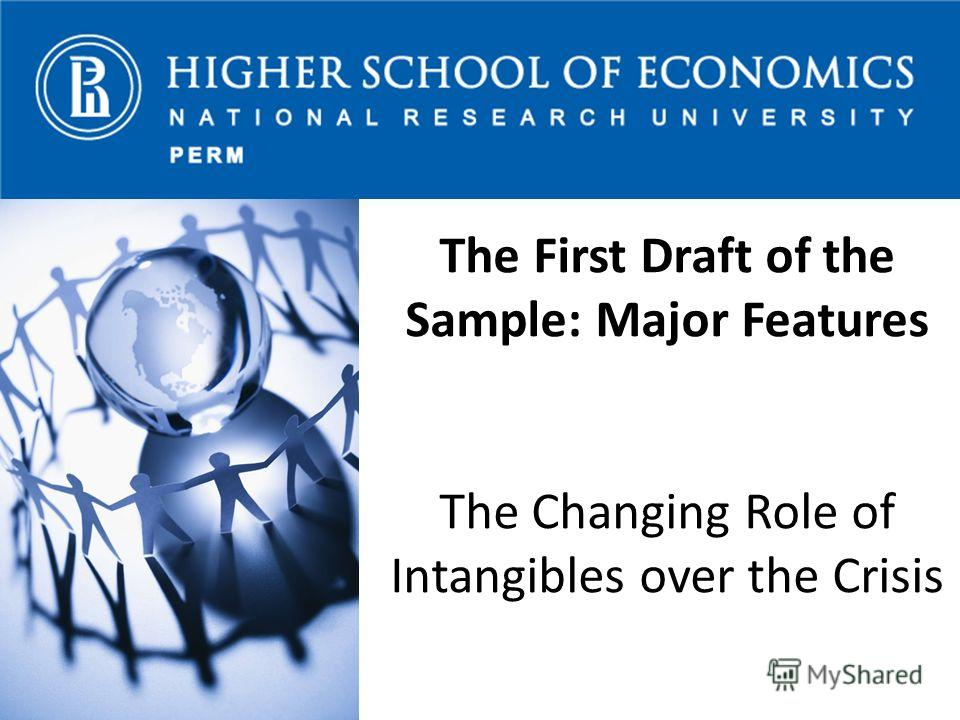 The First Draft of the Sample: Major Features The Changing Role of Intangibles over the Crisis