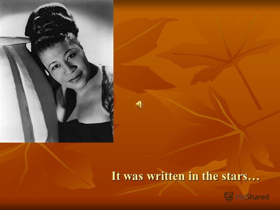 It was written in the stars…