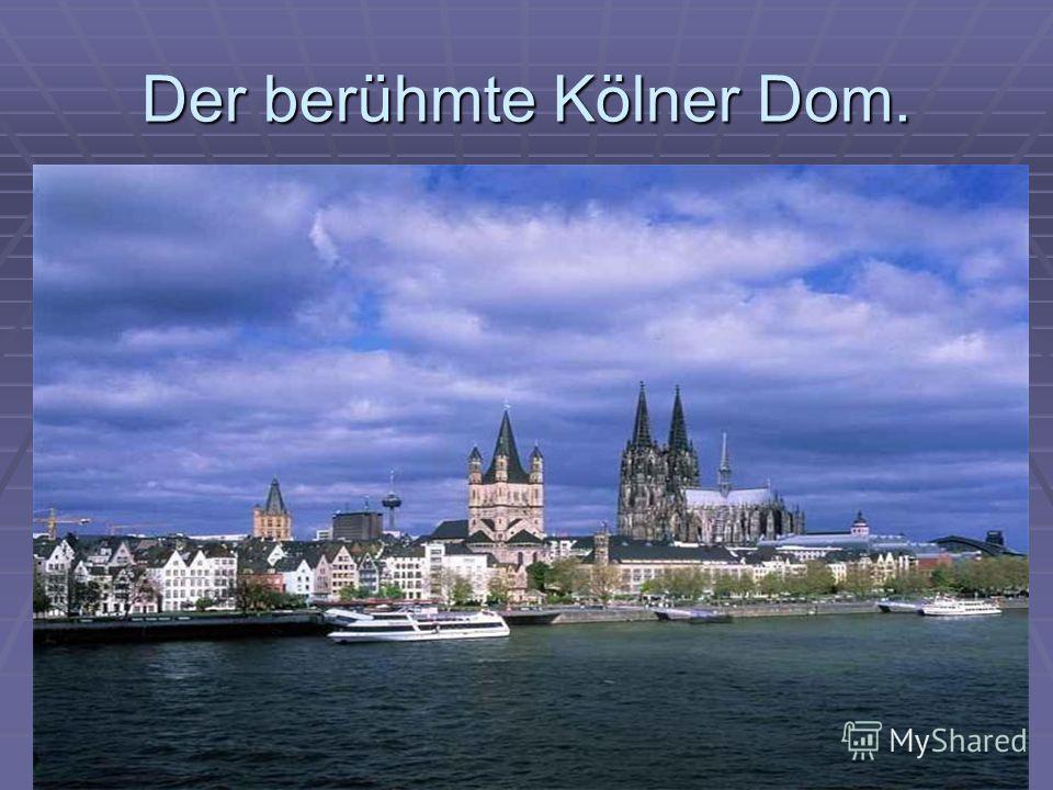 Der berühmte Kölner Dom.