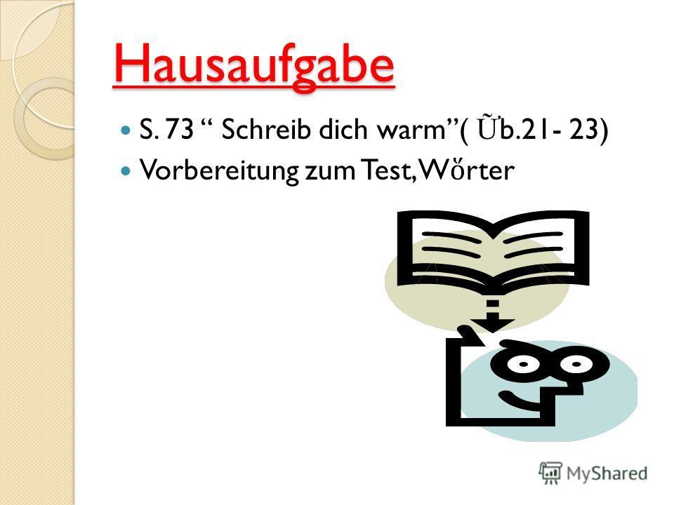 Arbeit mit dem Text S. 84 das Lesen AB S.72 bungen 17, 18