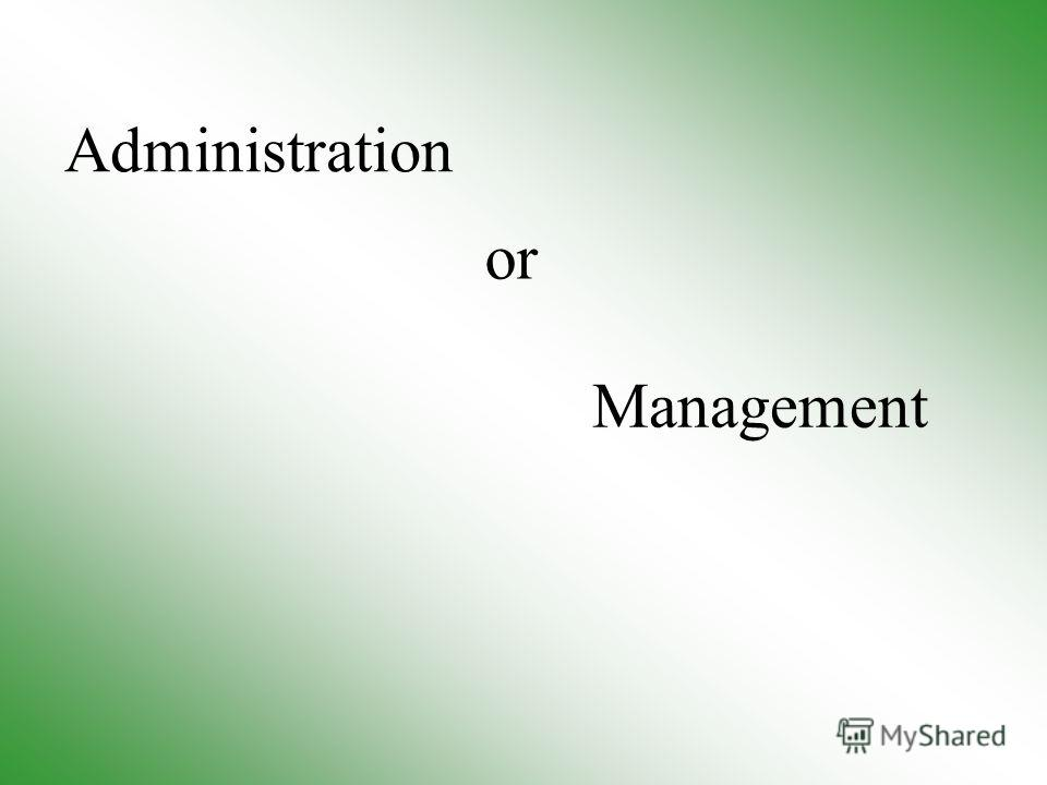 Management Administration or