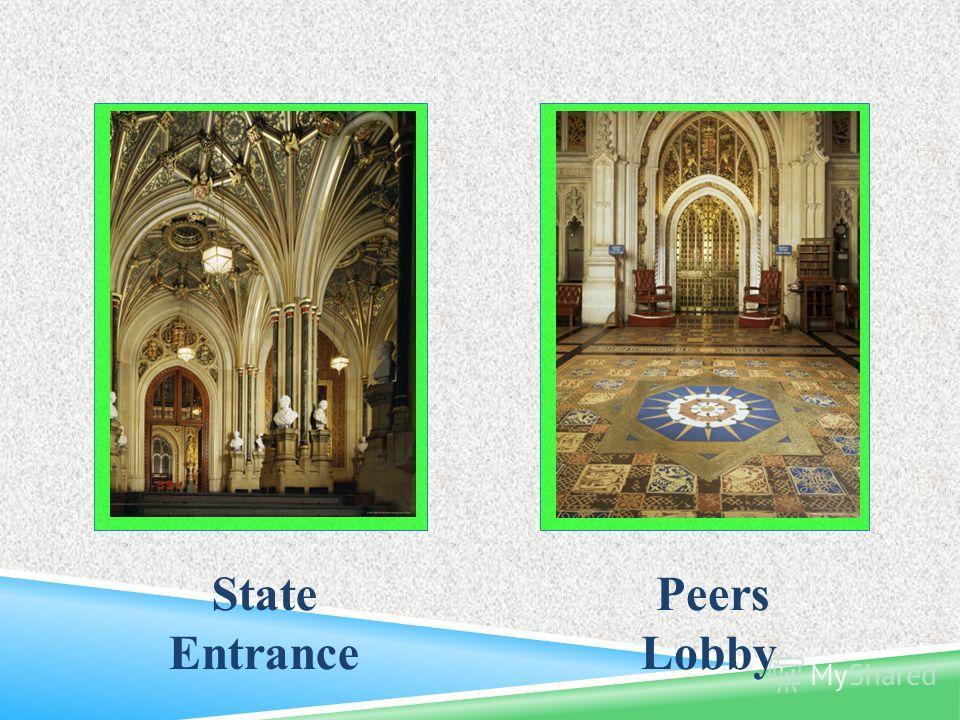 Peers Lobby, State Entrance