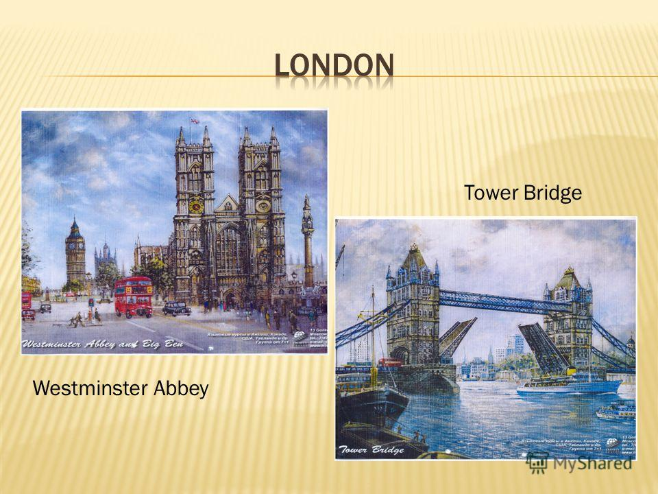 Tower Bridge Westminster Abbey