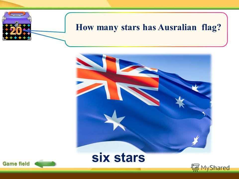 Game field How many stars has Ausralian flag? six stars