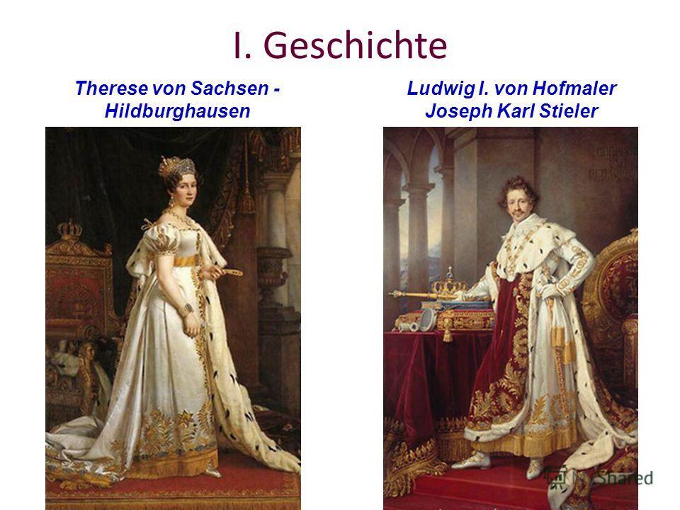 I. Geschichte Therese von Sachsen - Hildburghausen Ludwig I. von Hofmaler Joseph Karl Stieler