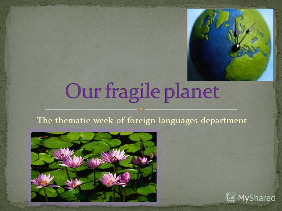 The thematic week of foreign languages department