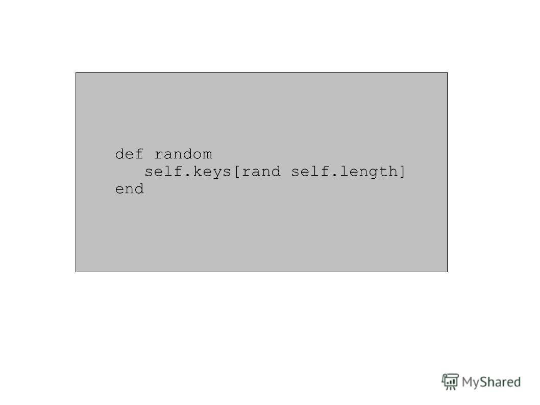 def random self.keys[rand self.length] end