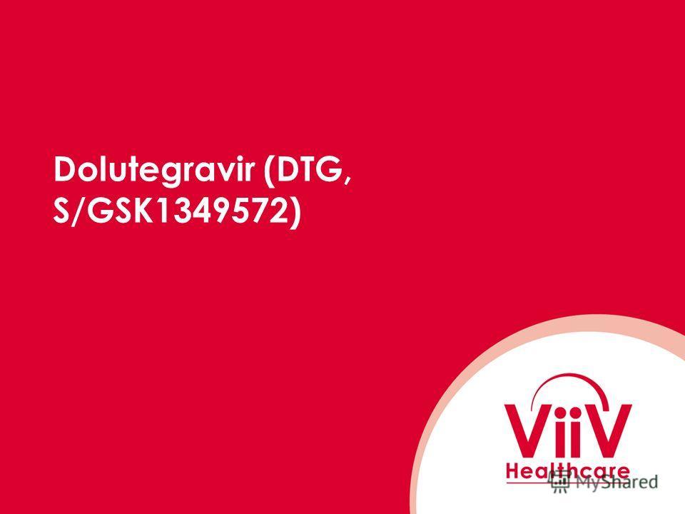 Dolutegravir (DTG, S/GSK1349572)